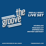 THE GROOVE (R&B ALL NIGHT) (Live Set) (02.24.17)