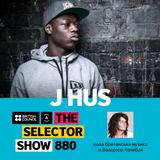 The Selector (Show 880 Ukrainian version) w/ J Hus