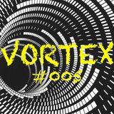 VORTEX #005 with AshB
