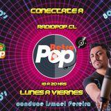 """Programa 4 """"RetroPop"""" espacio realizado para radiopop.cl y conducido por Ismael Pereira Enero 2019"""