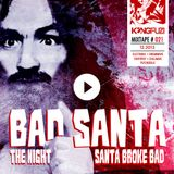 Mixtape KONGFUZI #21: BAD SANTA!!