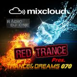 Red Trance - Trance&Dreams 070