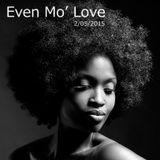 EVEN MO' LOVE: Another Nu Soul Mix