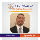 "TMME Episode 18 with Julio Lima ""Diversified Marketing Approaches"""