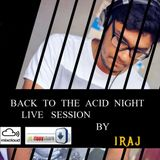 Iraj kiddwolf - Mind Palace Podcast #09 BACK TO THE ACID NIGHT LIVE SET