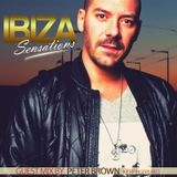 Ibiza Sensations 160 Special Guestmix by Peter Brown (Hotfingers Rec)