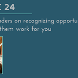 SWR 24: Lehanna Sanders on recognizing opportunities and making them work for you