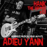 ADIEU YANN by HANK THE RIPPER