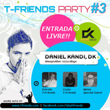 DJ Neiva - T-Friends #3 Party - Cascais Portugal - 2017-03-31