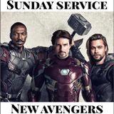 "Sunday Service "" The New Avengers """