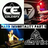 Hard immortality part #5 COLDEFX VS DANNIX