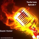 Torche Loca - Episode 7