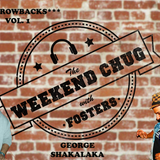 22/4/2017 - The Weekend Chug w/ Fosters feat George Shakalaka Part 1