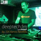 DeepTechFM 154 - Ramiro / RaveKilla (2016-11-24) [2 Hour Guest Mix]