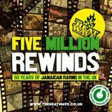The Heatwave - Five Million Rewinds