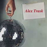 ALEX TRASK - Love & Kisses ( 30 minutes of Chaos)