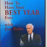 How to Have Your Best Year Ever - Jim Rohn -Full Audiobook