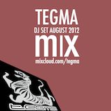 Tegma DJ SET AUG 2012