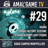 AMAL'GAME TV #29 - L'AFFAIRE BLOOMYLIGHT STUDIO, HOARD, SUNDAE FACTORY