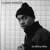 MIKEY MIKE PRESENTS : NAS CLASSIC BANGERS