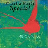 #Break'n'Beatz Special: MILKY CHANCE + WEEKENDERS
