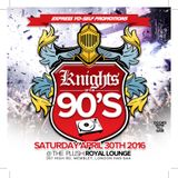 KNIGHTS OF THE 90S SAT APRIL 30TH