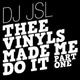 Thee Vinyls Made Me Do It - part one