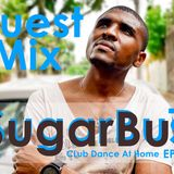 Guest mix Club Dance At home Ep 001