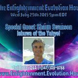 The Enlightenment Evolution Hour w/Guests Shaun Swanson & David Chace 7/29/15