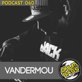 Drum and Bass Night PODCAST #060 - Vandermou
