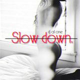 Dj Al One - Slow Down (Mixtape)