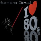 Sandro Dessì ** I ♥ 80's** enjoy music and have fun