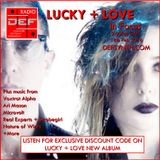 Doncaster Electronic Foundation Radio 18th February 2016 - Lucky and Love in Focus