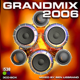 Radio 538 - Grandmix 2006 by Ben Liebrand (Radio/Podcast Version)