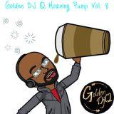 Goldendjq morning pump mix Vol. 8 a(Soca clean)