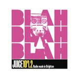 Blah Blah Blah - Juice FM 107.2 (17th Nov 2012)