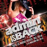 Admin is back ! - Tutte le novità house 2014 e le migliori del 2013
