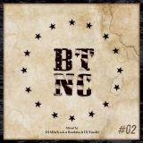 """""""BTNC""""#02 Mixed by DJ Mitch a.k.a.Rocksta & DJ Tacchi"""