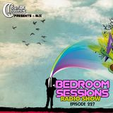 Bedroom Sessions Radio Show Episode 227