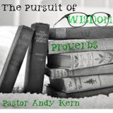 Proverbs Lesson 10 by Pastor Andy Kern (11/27/16 SS)
