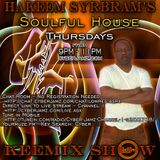 Hakeem Syrbram's Soulful House Keemix Show -08-05-2014 (Special Tuesday Edition)