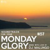 Monday Glory #57