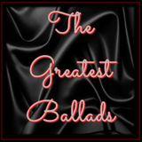 THE GREATEST BALLADS