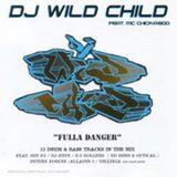 DJ Wild Child feat. MC Chick-A-Boo - Fulla Danger