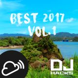 DJ HACKs BEST 2017 (So Far) vol.1
