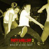 Party & Bullshit 3: Let's Go Crazy