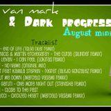 Mix Van Mark_-_Deep&Dark_Progressive_August_miniset