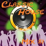 Classic House Mix #1 (Mixed by SPEED-X)