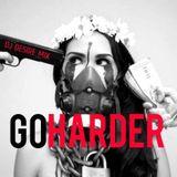 GO HARDER (DJ Desire Mix)