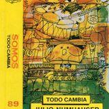 Somos: Todo Cambia. 89. Sello Liberación. Segunda mitad de la década de 1980. Chile